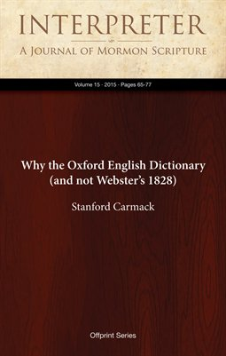 Why the Oxford English Dictionary (and not Webster's 1828)