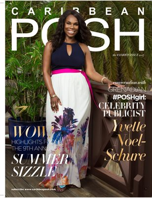 Caribbean POSH: Fashion Issue 2017 special double issue - Yvette Noel-Schure Cover