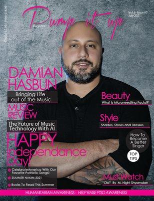 Pump it up magazine - July 2021 - Vol.6 - Issue#7 - Damian Hasbun