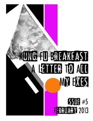 Kung Fu Breakfast Issue #5: A Letter To All My Exes