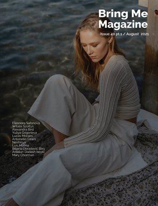 Bring Me Magazine / Issue 40 pt. 1