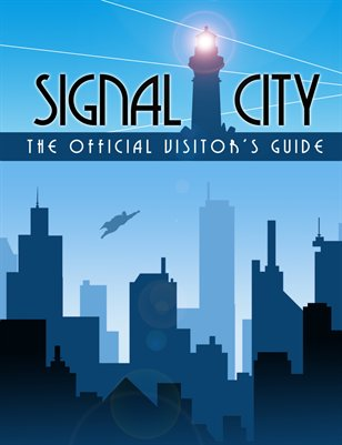 The Signal City Visitor's Guide