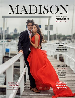 MADISON Fashion Magazine - FEBRUARY 2019 # 35 Valentines Issue