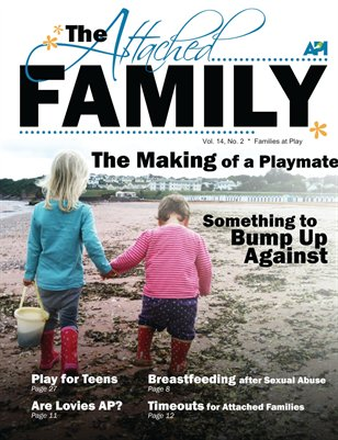 The Attached Family Play Issue