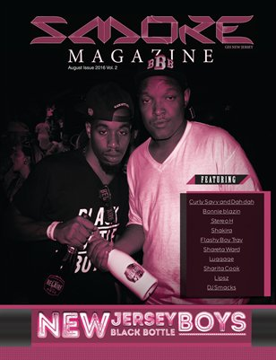 Smoke Magazine  Volume 2 NJ Black Bottle Boys