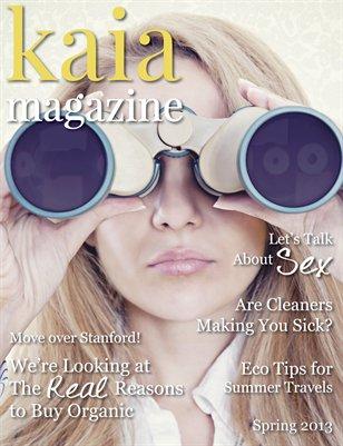 Kaia Magazine Spring 2013