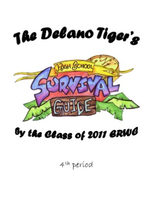 The Delano Tiger's High School Survival Guide: Volume 4