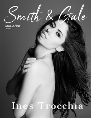 Smith & Gale Magazine Vol. 10 ft. Ines Trocchia