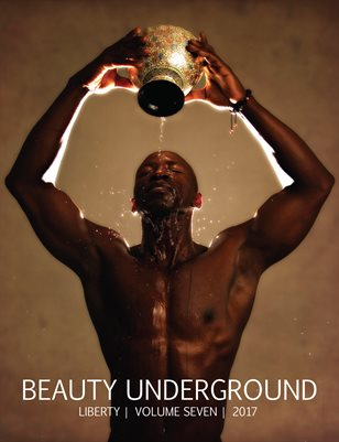 Beauty Underground | Volume Seven | Liberty | 2017