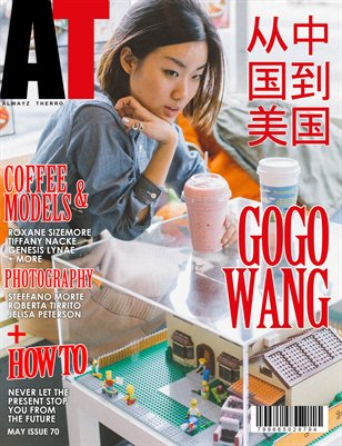 Alwayz Therro - Gogo Wang - May 2016 - Issue 70