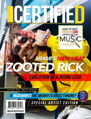 Industry Certified - Vol. 1 Issue 4 - Zooted Rick (Special Artist Edition)