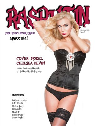 Rasputin Magazine Pin-Up/Boudoir Issue March 2014