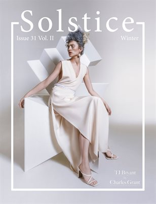 Solstice Magazine: Issue 31 Winter Volume 2