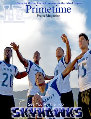 Inland Empire Prime Time Preps Magazine Summit Football Edition April 2012