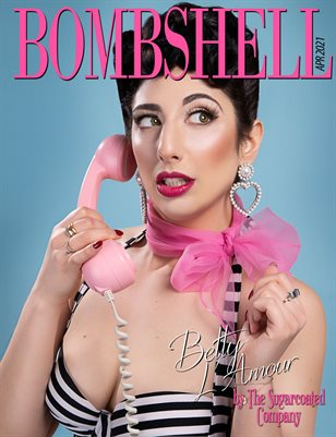BOMBSHELL Magazine April 2021 BOOK 2 - Betty L'Amour Cover