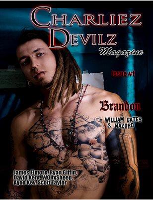 Charliez Devilz #1 - Brandon