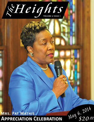 Volume 5 Issue 1- Mrs. Pat Mathis Appreciation Celebration
