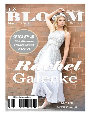 Le Bloom Kids Magazine Rachel Galecke