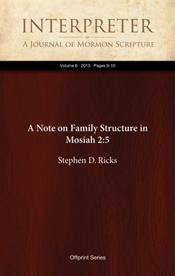 A Note on Family Structure in Mosiah 2:5