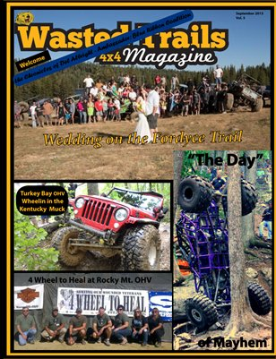 Wasted Trails 4x4 Magazine September 2013 vol 5