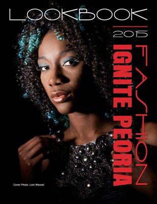 Fashion Ignite Peoria 2015 Lookbook Cover 1
