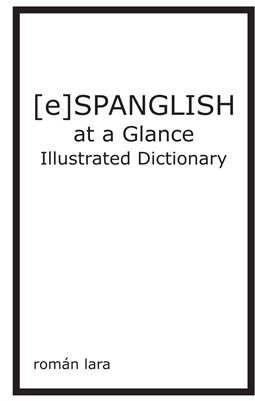 [e]Spanglish at a Glance