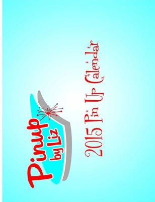 Pinup by Liz 2015 Calendar