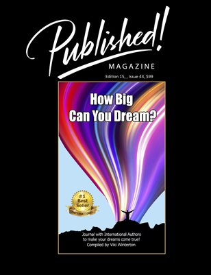 """PUBLISHED! #15 Excerpt featuring 44 """"How Big Can You Dream?"""" Authors"""