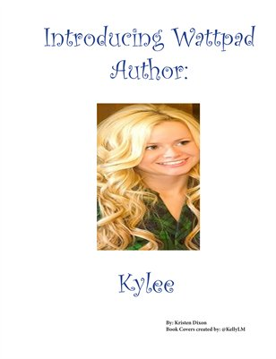 Introducing Wattpad Author Kylee