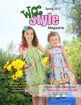 Wee Style Magazine Spring 2012 Issue