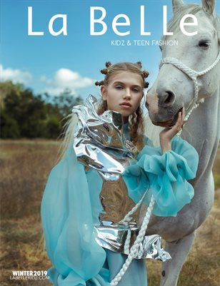 La Belle Kidz & Teen Fashion Magazine - Winter 2019 / Los Angeles Edition
