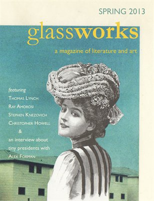Glassworks Spring 2013