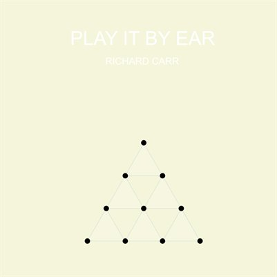Play it by Ear | Richard Carr