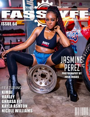 FASS LYFE ISSUE 64 FT. JASMINE PEREZ