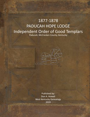 1877-1878 PADUCAH HOPE LODGE, INDEPENDENT ORDER OF GOOD TEMPLARS
