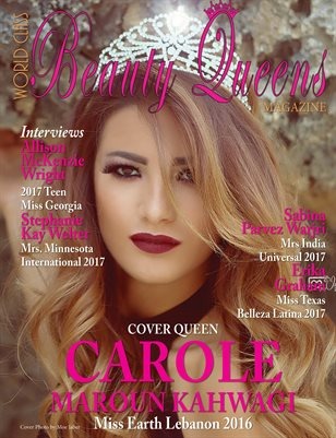 World Class Beauty Queens Magazine with Carole Maroun Kahwagi