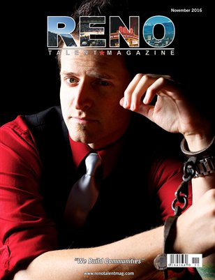 Reno Talent Magazine November 2016 Edition
