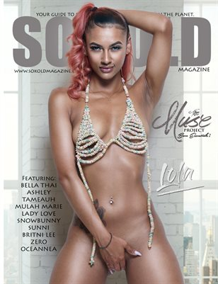SO KOLD MAGAZINE - THE MUSE PROJECT - BARE ESSENTIALS 2 (COVER MODEL - LOLA)