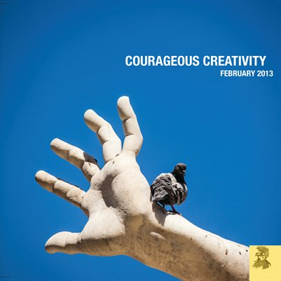 Courageous Creativity February 2013