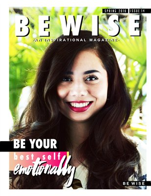 "The BE WISE ""Be Your Best Self"" EMOTIONALLY Issue"
