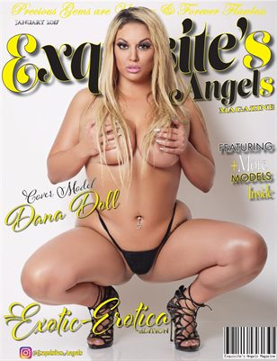 Exquisite's Angels Introductory Erotic-Erotica Edition #Miss Dana Doll
