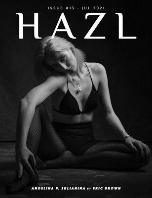 HAZL Magazine: ISSUE #13 - JUL 2021