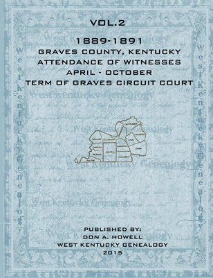VOL.2 1889-1891 Attendance of Witnesses Graves County, Kentucky