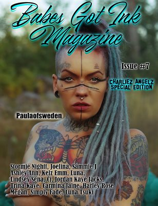 Babes Got Ink Issue #7 - Charliez Angelz Special - Paulaofsweden
