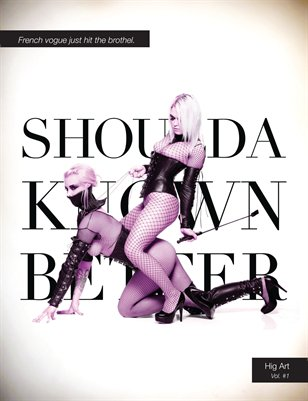 Shoulda Known Better – Vol. #1