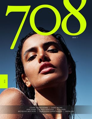 708 Magazine Issue #7 x Helena Gomes