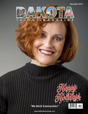 Dakota Talent Magazine December 2017 Edition