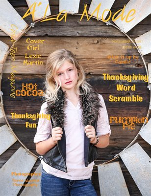 "A'La Mode Child-Teen Magazine, Issue #58 ""Thankful Thanksgiving """