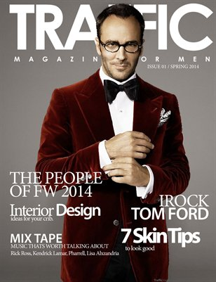 Traffic Magazine For Men: Spring 2014