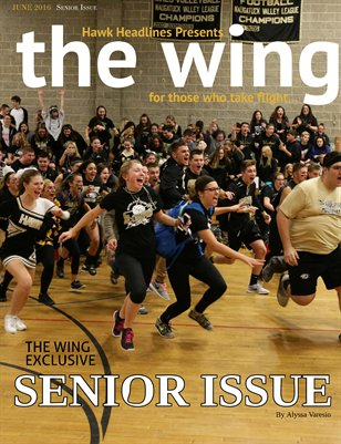 The Wing: 2016 Senior Commerative